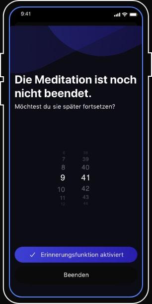 Erinnerungsfunktion für regelmäßige Meditation