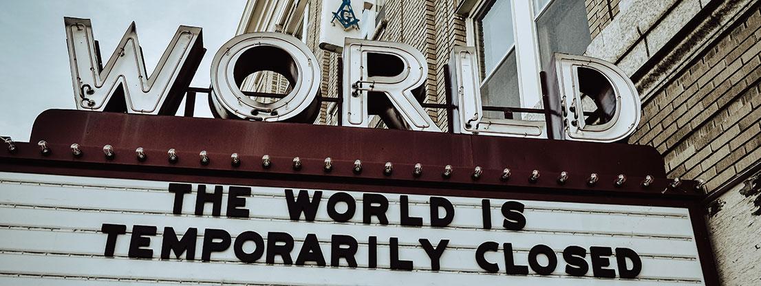 World is temporarily closed, Corona