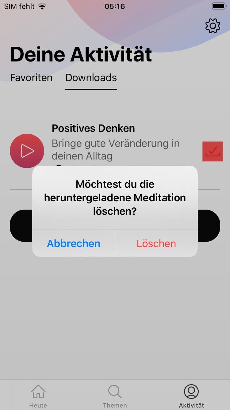 Lösche gedowndloadete Meditationen